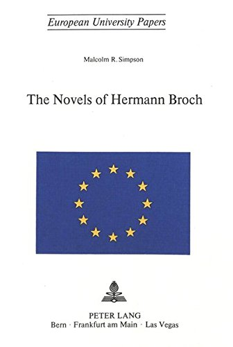 Novels of Hermann Broch: Simpson, Malcolm R.