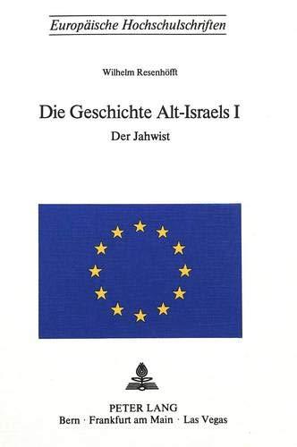 Die Geschichte Alt-Israels I: RESENHOEFFT WILHELM