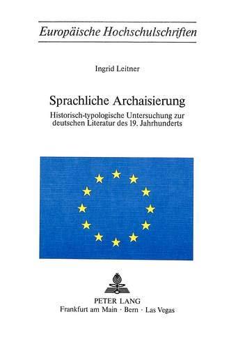 Sprachliche Archaisierung: Ingrid Leitner
