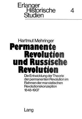 9783261026651: Permanente Revolution Und Russische Revolution: Die Entwicklung Der Theorie Der Permanenten Revolution Im Rahmen Der Marxistischen Revolutionskonzeption 1848-1907