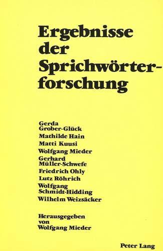 9783261029355: Ergebnisse der Sprichwörterforschung: Herausgegeben von Wolfgang Mieder (German Edition)