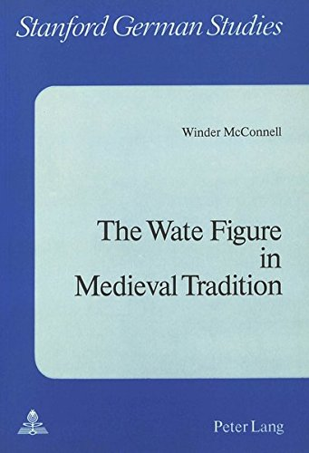 Wate Figure in Medieval Tradition: McConnell, Winder