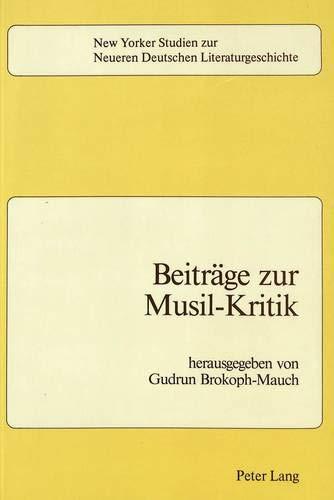 Beitraege Zur Musil-Kritik: Gudrun Brokoph-Mauch
