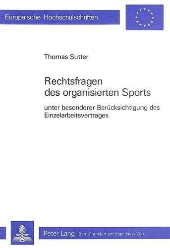 Rechtsfragen des organisierten Sports: SUTTER THOMAS