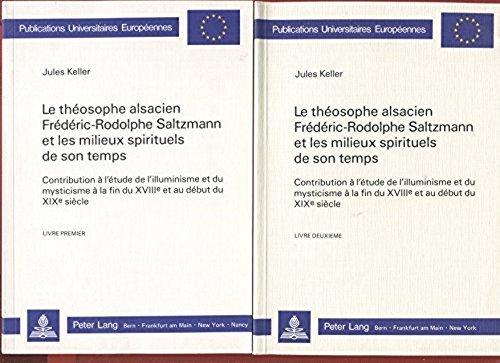 9783261035165: Le Theosophe Alsacien Frederic-Rodolphe Saltzmann Et Les Milieux Spirituels De Son Temps