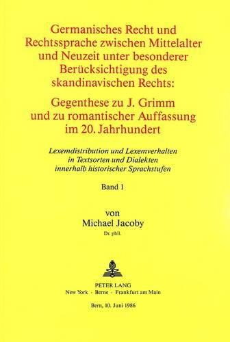 Germanisches Recht und Rechtssprache zwischen Mittelalter und Neuzeit unter besonderer Berü...