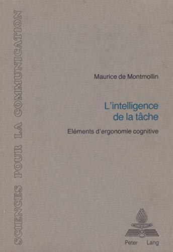 9783261036360: L'intelligence de la tâche (Sciences pour la communication) (French Edition)