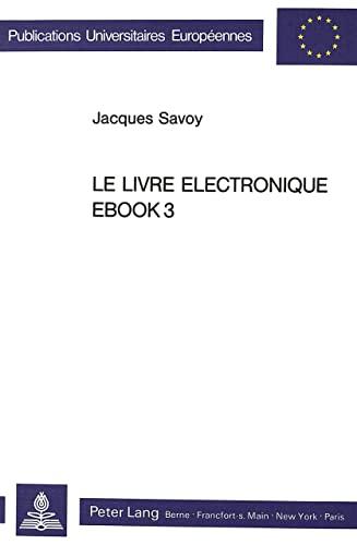 9783261037725: Le livre électronique EBOOK3 (Europäische Hochschulschriften / European University Studies / Publications Universitaires Européennes) (French Edition)