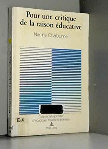 9783261038470: Pour une critique de la raison éducative
