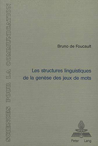 9783261038838: Les structures linguistiques de la genèse des jeux de mots (Sciences pour la communication) (French Edition)