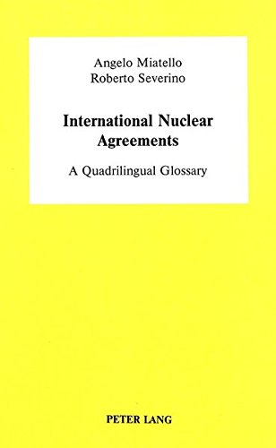 International Nuclear Agreements: Miatello, Angelo; Severino, Roberto