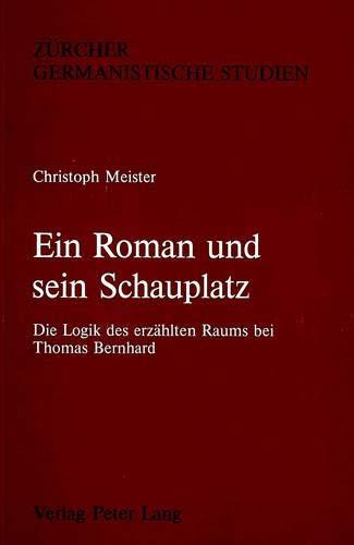 Ein Roman und sein Schauplatz.: Meister, Christoph: