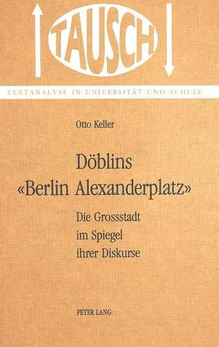 D?blins 'Berlin, Alexanderplatz': Die Grossstadt im Spiegel: Keller, Otto