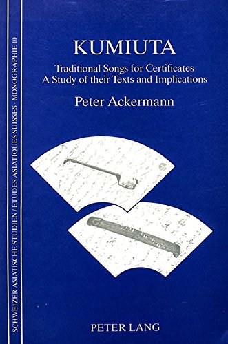 Kumiuta: Traditional Songs for Certificates - Study of Their Texts and Implications (Paperback): ...