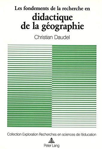 9783261042712: Les fondements de la recherche en didactique de la géographie (Exploration) (French Edition)