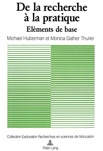 9783261043443: De la recherche à la pratique: Eléments de base et mode d'emploi (Exploration) (French Edition)