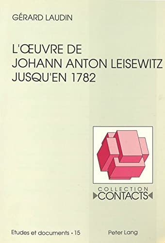 L'oeuvre de Johann Anton Leisewitz jusqu'en 1782: LAUDIN GERARD