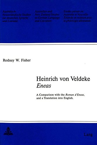 Heinrich von Veldeke: 'Eneas' (Australian and New Zealand Studies in German Language and ...