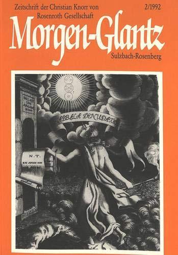 Morgen-Glantz. Band 2 (1992).: Italo Michele Battafarano
