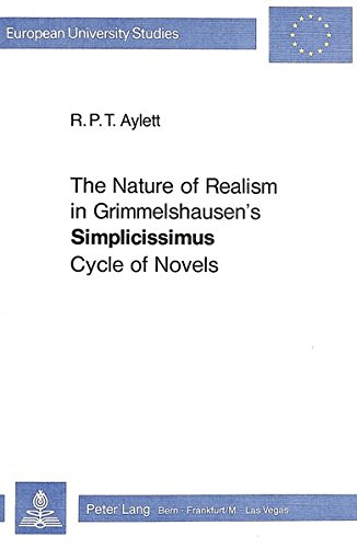 """Nature of Realism in Grimmelshausen's """"Simplicissimus"""" Cycle of Novels (Paperback): ..."""