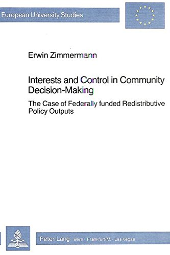 Interests and Control in Community Decision-Making: Zimmermann, Erwin