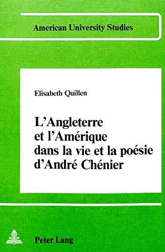 l'Angleterre et l'Amérique dans la vie et la poésie d'André ...