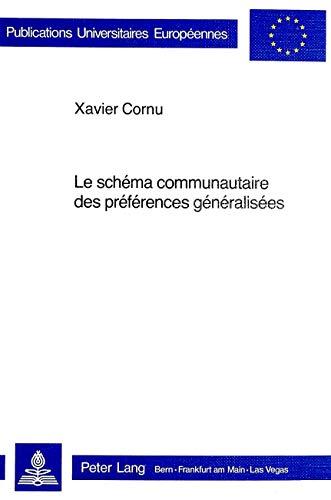 Le schéma communautaire des préférences généralisées: ...