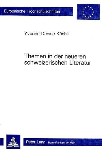 Themen in der neueren schweizerischen Literatur: Köchli, Yvonne-Denise