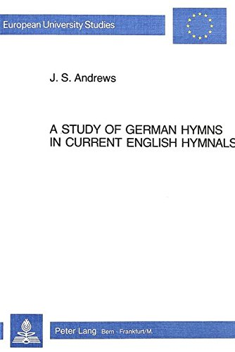 9783261050687: A Study of German Hymns in Current English Hymnals (European University Studies)