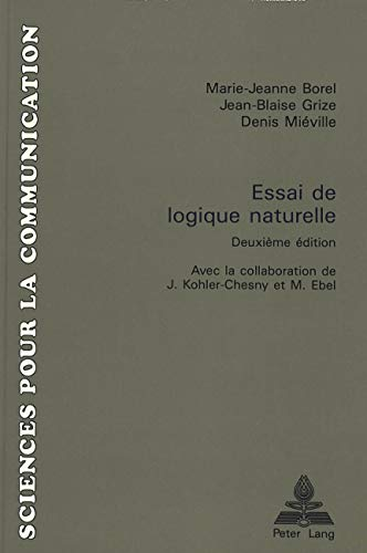 Essai de logique naturelle 2e édition: BOREL MARIE-JEANNE