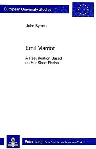 9783261050816: Emil Marriot- A Reevaluation Based on her Short Fiction (Europäische Hochschulschriften / European University Studies / Publications Universitaires Européennes)
