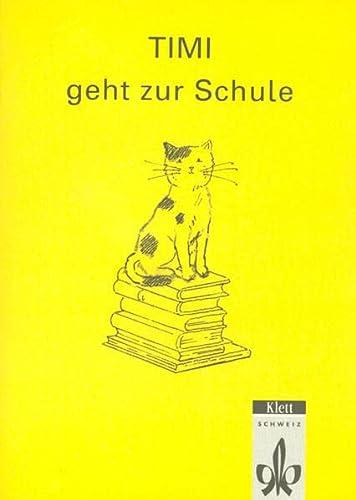 9783264830613: Das Buchstabenschloss: Timi geht zur Schule (Lesebüchlein) by Meiers, Kurt
