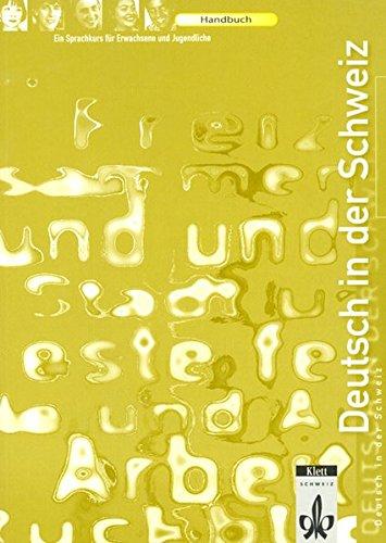 9783264832730: Deutsch in der Schweiz. Ein Sprachkurs für Erwachsene und Jugendliche: Handbu...