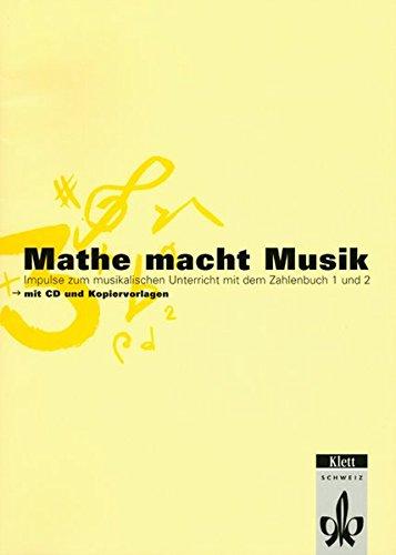 9783264833584: Mathe macht Musik 1: Impulse zum musikalischen Unterricht mit dem Zahlenbuch 1 und 2 (Livre en allemand)