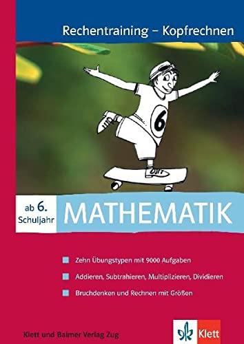 9783264833836: Rechentraining - Kopfrechnen, ab 6. Schuljahr by