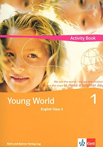 Young World, Bd.1 English Class 3, Activity Book