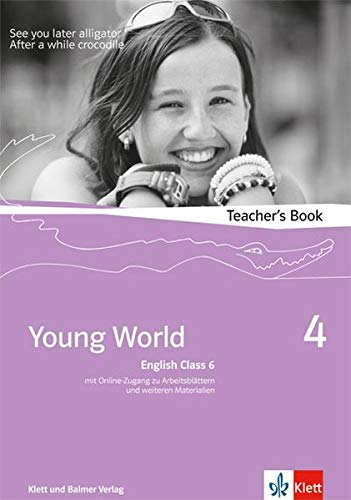 Young World English Class 6, Teacher's Book m. CD-ROM: Illya Arnet-Clark