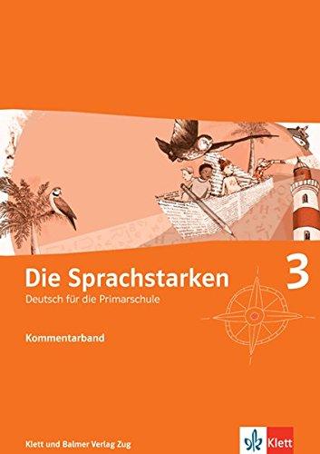9783264836202: Die Sprachstarken 3. Klasse, Kommentarband m. CD-ROM