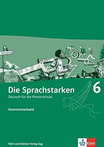 9783264836356: Die Sprachstarken 6: Kommentar by