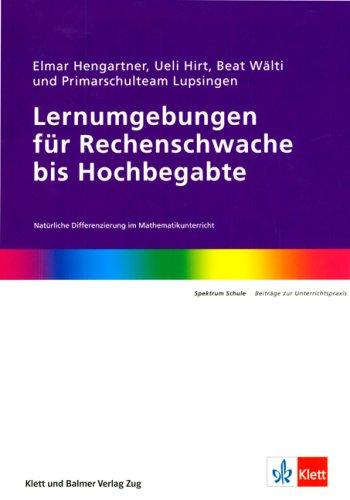 9783264836561: Lernumgebungen für Rechenschwache bis Hochbegabte