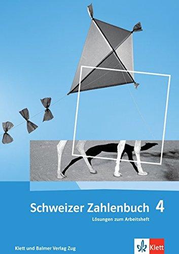 9783264837438: Schweizer Zahlenbuch 4. Klasse, Lösungen zum Arbeitsheft