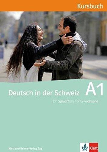 9783264838626: Deutsch in der Schweiz A1: Kursbuch