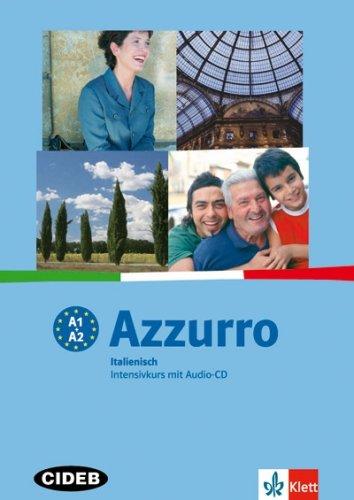 9783264838923: Azzuro - Corso intensivo di italiano: Lehr- und Arbeitsbuch by