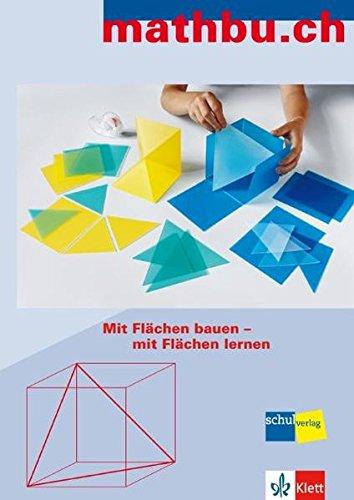 9783264838954: Mit Flächen bauen - mit Flächen lernen / mathbu.ch: Mit Flächen bauen - mit F...