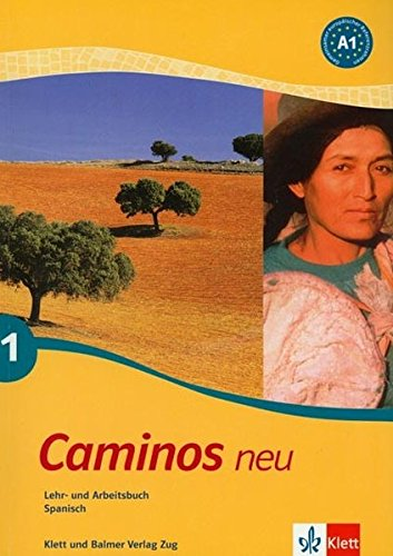 9783264839432: Caminos neu A1: Lehr- und Arbeitsbuch by
