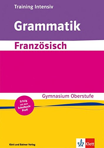 9783264839463: Training Grammatik Französisch: Training Intensiv by
