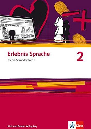9783264839784: Erlebnis Sprache: Arbeitsbuch 2 by