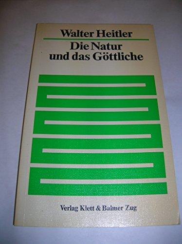 9783264900101: Die Natur und das G�ttliche