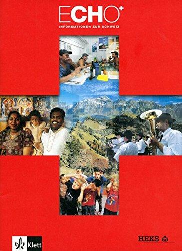 9783264950052: Echo: Informationen zur Schweiz by HEKS Hilfswerk d. Evangelischen Kirchen Sc...