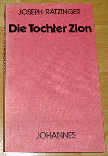9783265101880: Die Tochter Zion